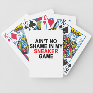 Aint No Shame in my Sneaker Game Graphic T-Shirts. Bicycle Playing Cards