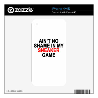 Aint No Shame in my Sneaker Game Graphic T-Shirts. iPhone 4S Decals