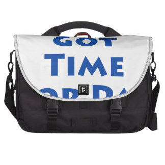 Ain't Nobody Got Time For Dat! Laptop Computer Bag
