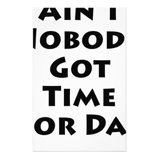 Ain't Nobody Got Time For Dat! Personalized Stationery