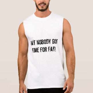 Ain't Nobody Got Time for Fat Men's Sleeveless Sleeveless Shirt
