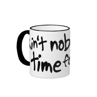 Ain't nobody got time for that Sweet Brown Ringer Mug