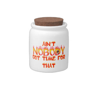 Ain't Nobody Got Time Sweet Brown Candy Jar