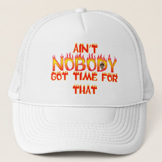 Ain't Nobody Got Time Sweet Brown Trucker Hat
