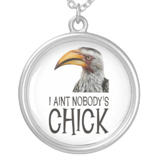 Aint Nobody's Chick - Funny, angry feminist bird Round Pendant Necklace