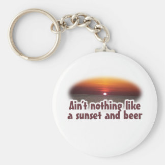 Aint nothing like a sunset and a beer basic round button keychain
