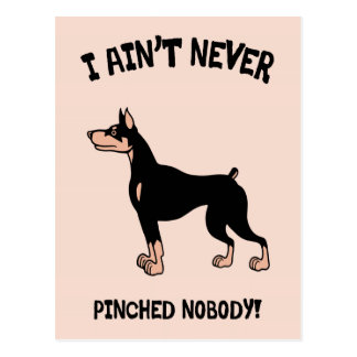 Ain't Pinched Nobody! Postcard