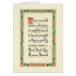 Ain't the Roses Sweet by Stanton - Holly Leaves Card