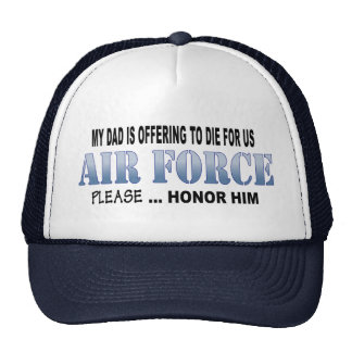 Air Force Dad Honor Trucker Hat
