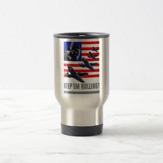 Air Force -- Keep 'Em Rolling! Travel Mug