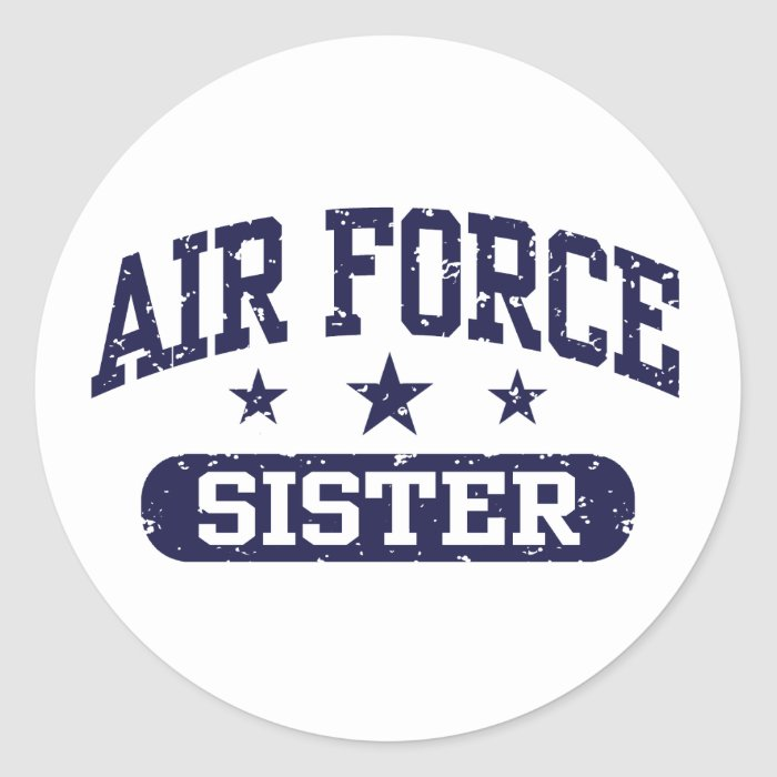 Air Force Sister Classic Round Sticker