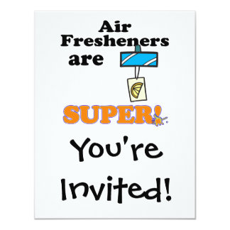 "air fresheners are super 4.25"" x 5.5"" invitation card"