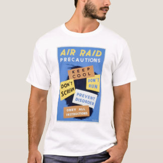 Air Raid Precautions 1941 WPA T-Shirt