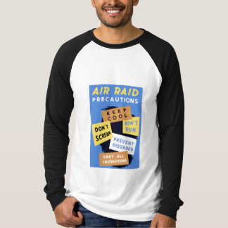 Air Raid Precautions -- WW2 T-Shirt