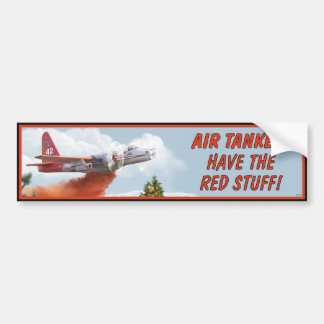 Air Tankers Red Stuff Bumper Sticker