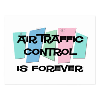 Air Traffic Control Is Forever Postcard