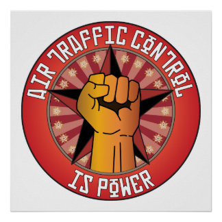 Air Traffic Control Is Power Poster
