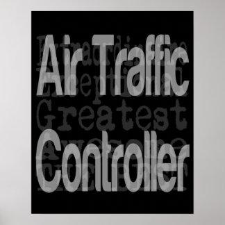Air Traffic Controller Extraordinaire Poster