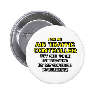 Air Traffic Controller...Superior Intelligence Button