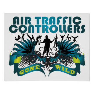 Air Traffic Controllers Gone Wild Poster