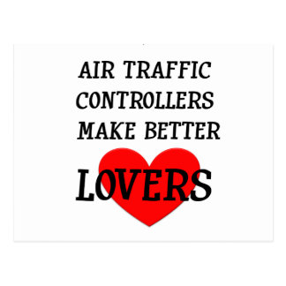 Air Traffic Controllers Make Better Lovers Postcard