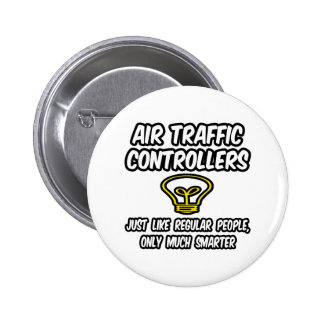 Air Traffic Controllers...Regular People, Smarter Button