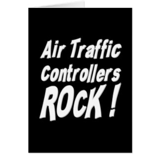 Air Traffic Controllers Rock! Greeting Card