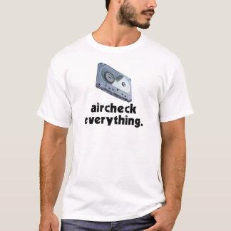 Aircheck Everything (Black) T-Shirt
