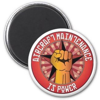 Aircraft Maintenance Is Power 2 Inch Round Magnet