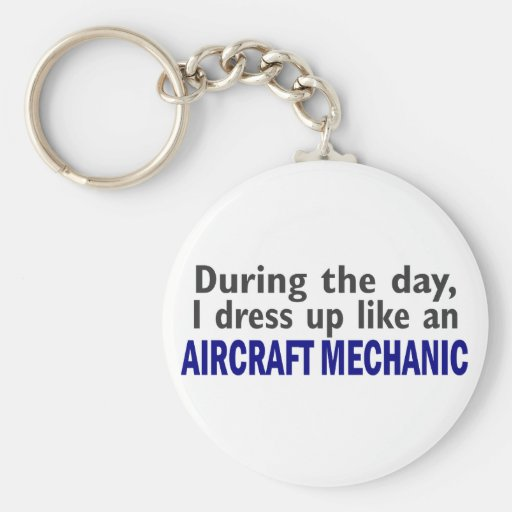 Aircraft Mechanic During The Day Key Chain