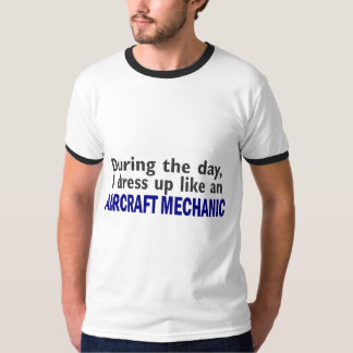 Aircraft Mechanic During The Day T Shirt