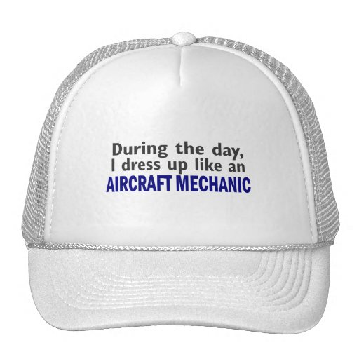 Aircraft Mechanic During The Day Trucker Hat