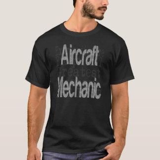 Aircraft Mechanic Extraordinaire T-Shirt
