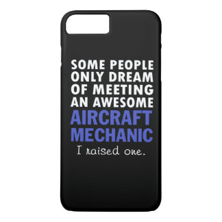 AIRCRAFT MECHANIC'S DAD iPhone 7 PLUS CASE