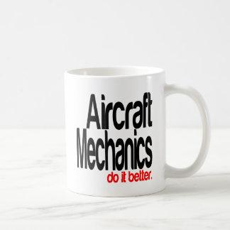 Aircraft Mechanics Do It Better Coffee Mug