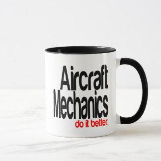 Aircraft Mechanics Do It Better Mug