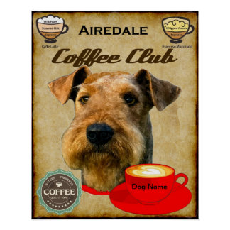 Airedale Terrier Coffee Club Poster