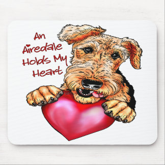 Airedale Terrier Holds My Heart Mousepads