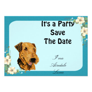 Airedale Terrier - I ma Airedale Lover Floral Personalized Invitations