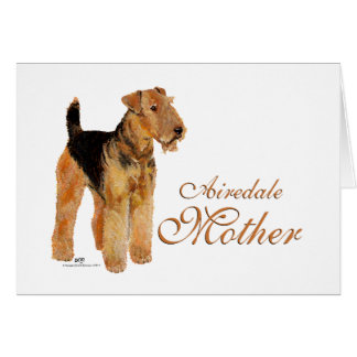Airedale Terrier Mothers Day Greeting Card