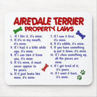 AIREDALE TERRIER Property Laws 2 Mouse Pad