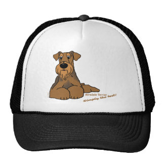Airedale Terrier - Simply the best! Trucker Hat