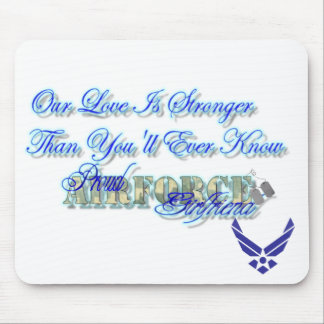 AirForce  Logo, Our Love IS Stronger Than You'l... Mouse Pad
