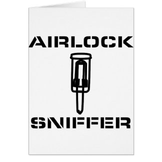 Airlock Sniffer Greeting Cards