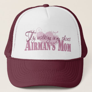 Airmans Mom, Try Walking In My Shoes Trucker Hat