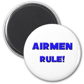 Airmen Rule! 2 Inch Round Magnet