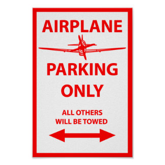 Airplane Parking Only Sign Poster