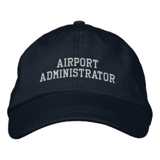 Airport Administrator Embroidered Baseball Cap