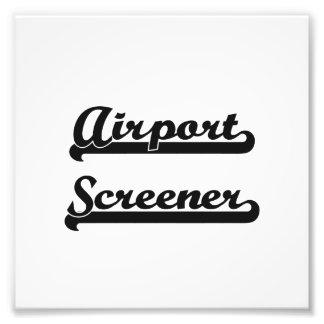 Airport Screener Classic Job Design Photo Print