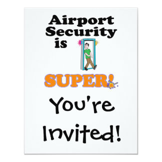 airport security is super card